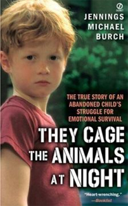 an overview of the autobiographical novel they cage the animals at night by jennings michael burch Mps home schools buzz aldrin academics language arts books and bears  novel, they cage the animals at night  jennings michael burch's.