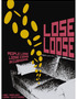 Loose or Lose?