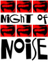 The Night of Noise