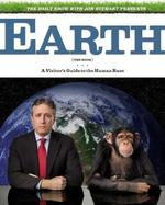 Earth (The Book): A Vistor's Guide to the Human Race