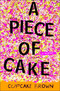 A Piece of Cake