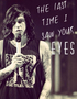 The Last Time I Saw Your Eyes