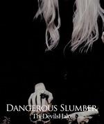 Dangerous Slumber