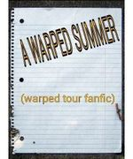 A Warped Summer