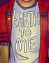 Earth to Me