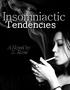 Insomniactic Tendencies