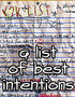 A List of Best Intentions
