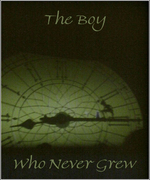 The Boy Who Never Grew