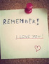 Remember, I Love You