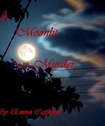 A Moonlit ***