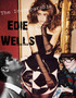 The Incomparable Edie Wells