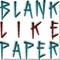 blanklikepaper